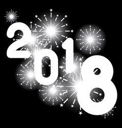 happy new year 2018 from sparkle on black vector image