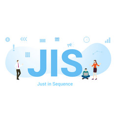 Jis just in sequence concept with big word or vector