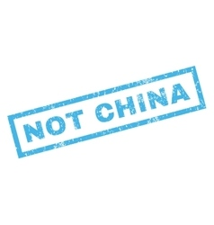 Not China Rubber Stamp vector