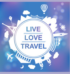 live love travel concept vector image vector image