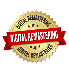 Digital remastering round isolated gold badge vector