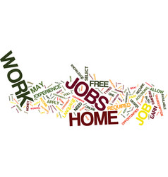 free work at home jobs text background word cloud vector image