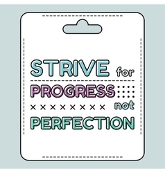 Inspirational and motivational quote in flat style vector
