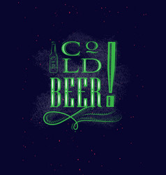 poster lettering cold beer dark vector image