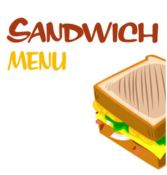 sandwich menu sandwich background image vector image