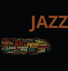 The different styles of jazz text background word vector