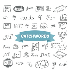 Hand drawn set Catchwords design elements vector image