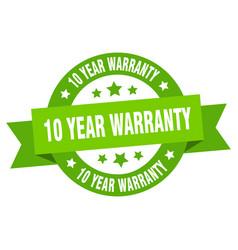 10 year warranty ribbon 10 year warranty round vector image
