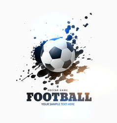football placed on ink splash background vector image