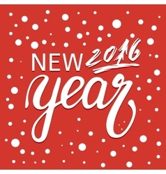 New 2016 Year Hand lettering vector image