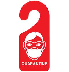 Quarantine signboard door sign head man mask vector