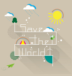 save the world with eco and nature concept vector image