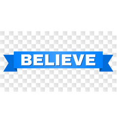 Blue tape with believe title vector