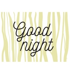 Good night inscription greeting card vector