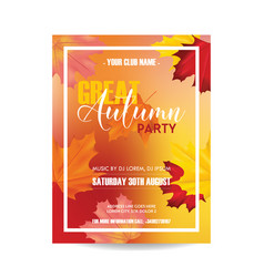 flyer invitation advertisement with autumn leaves vector image vector image