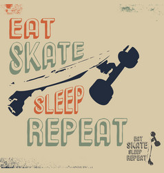 Eat skate sleep repeat t-shirt print stamp vector