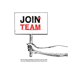 Hand holding board with join our team sign vector