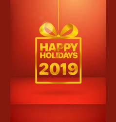 happy holidays new 2019 year greeting card vector image