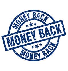 money back blue round grunge stamp vector image