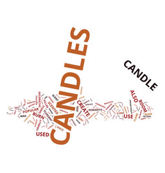 the different types of candles text background vector image
