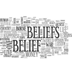 We live in a system of beliefs text word cloud vector