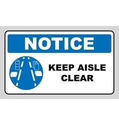 Keep aisles clear vector image