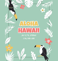 hawaiian card with toucans flowers and palm vector image