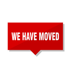 we have moved red tag vector image