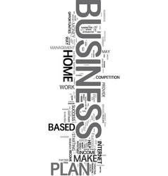your business plan will become your partnertxt vector image