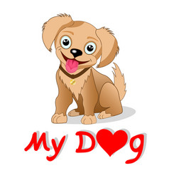 cartoon dog i love my dog vector image