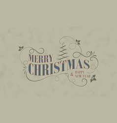 Christmas and new year greeting card in vintage vector