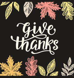 give thanks thanksgiving day poster vector image