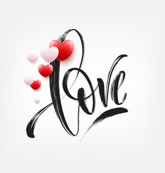 love word hand drawn lettering with red heart vector image