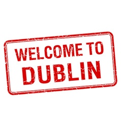 Welcome to Dublin red grunge square stamp vector