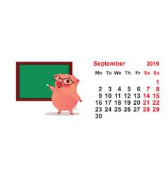 Calendar september 2019 year pig teacher at green vector