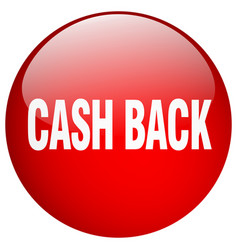 Cash back red round gel isolated push button vector