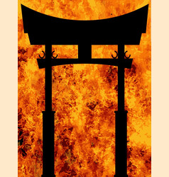 Japanese tori gate over a blazing inferno vector