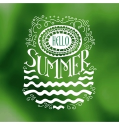 Hello Summer drawn quote on green vector image vector image
