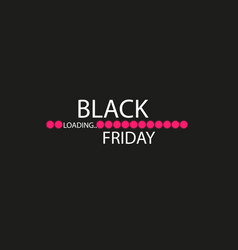 black friday with loading bar black friday sale vector image
