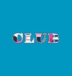 Club concept word art vector