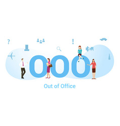 Ooo out office concept with big word or text vector