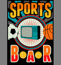 sports bar vintage style poster vector image