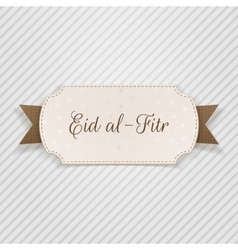 Eid al-Fitr realistic paper Label with Ribbon vector