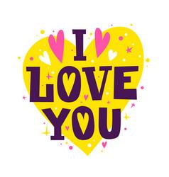 I love you happy valentines day romantic quote vector