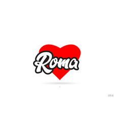 Roma city design typography with red heart icon vector