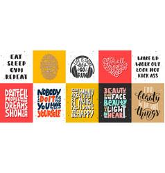 Set motivational and inspirational lettering vector