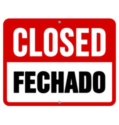 Closed Fechado sign in white and red vector image vector image