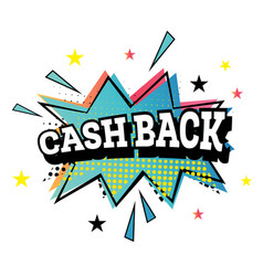 Cash back pop art emblem vector