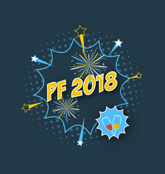 Pf 2018 wishes with comic text effect halftone vector