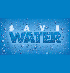 save water text on blue background vector image